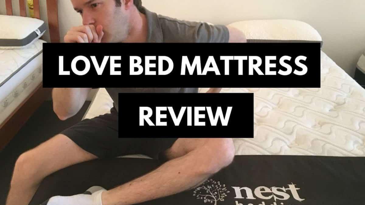 Nest Love Bed Mattress Review
