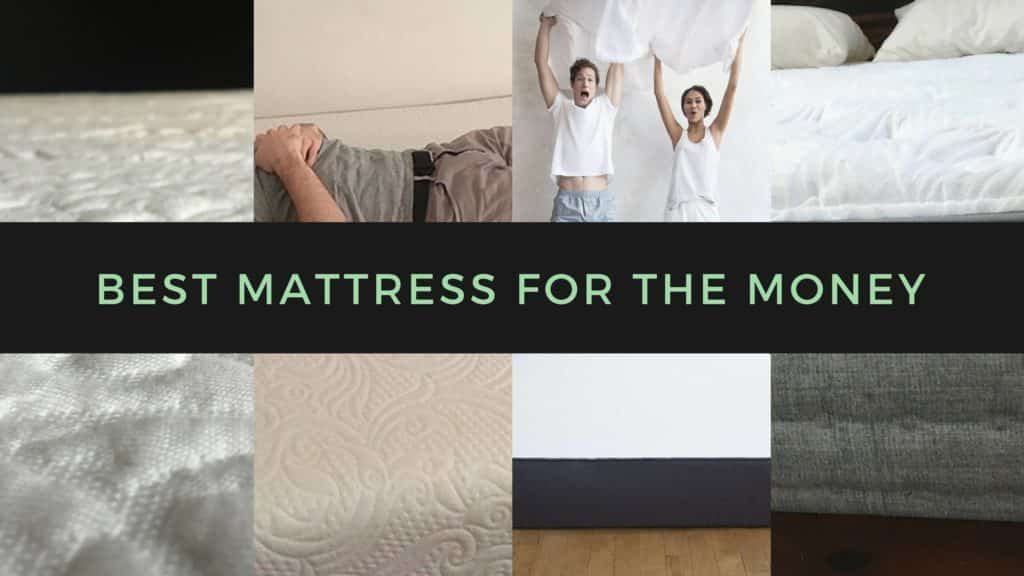 Best Mattress For The Money