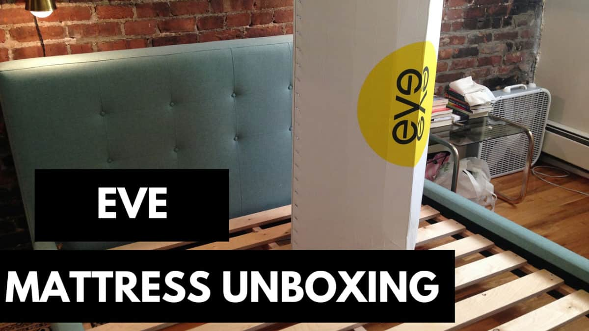 Eve Mattress Unboxing