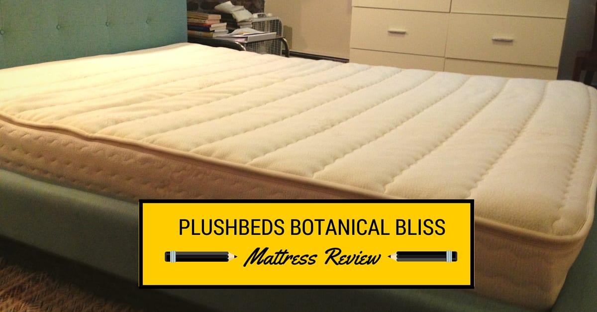 Plushbeds Botanical Bliss Mattress Review