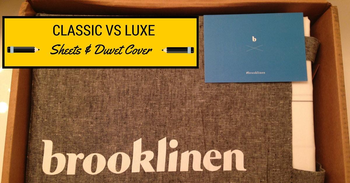 Brooklinen Classic vs Luxe