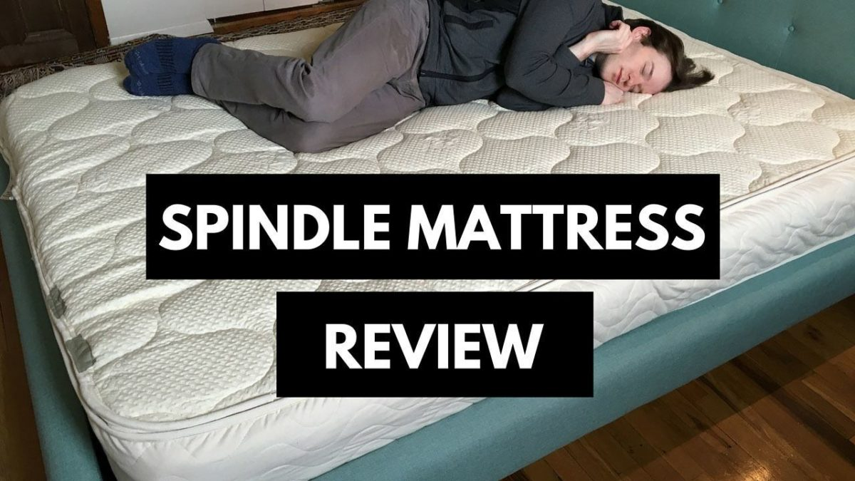 Spindle Mattress Review Natural Latex Made Affordable