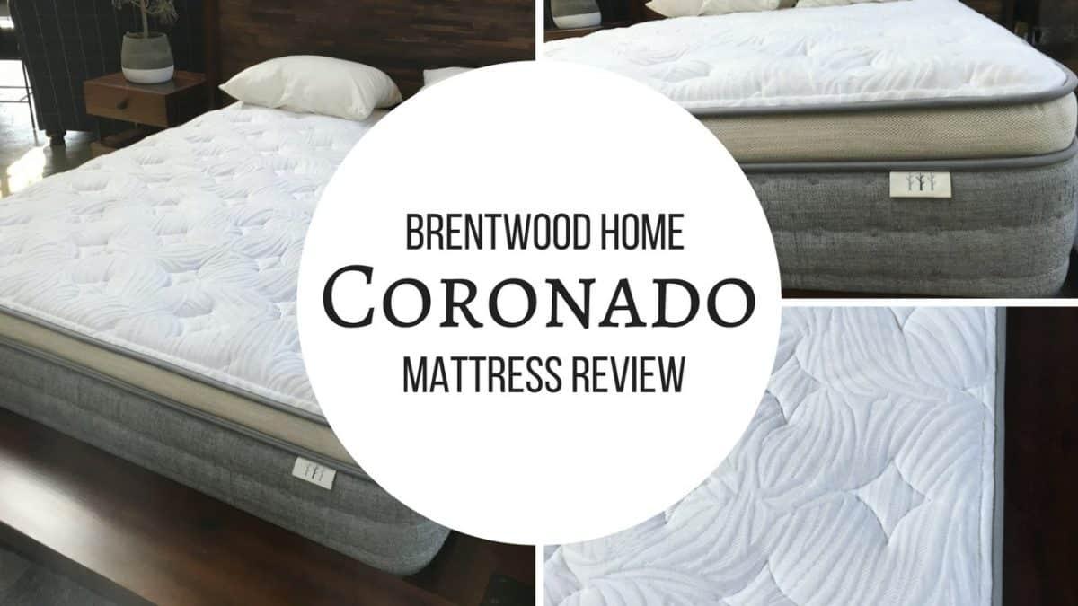 Brentwood Home Coronado Mattress Review