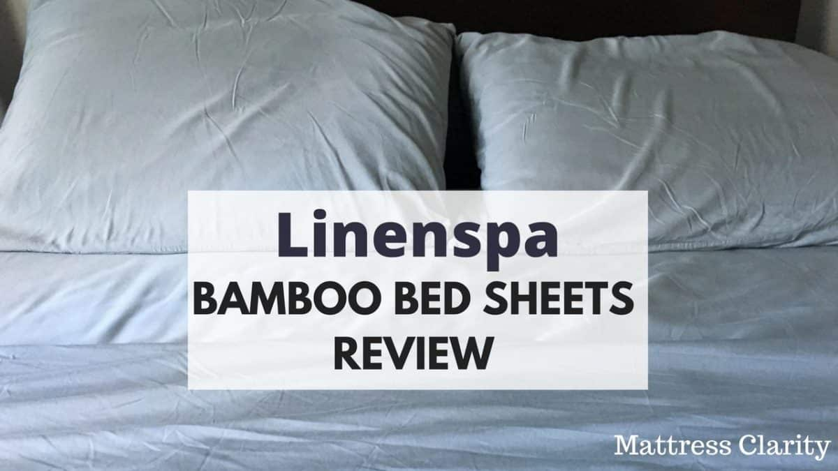 Linenspa Bamboo Bed Sheet Review Mattress Clarity