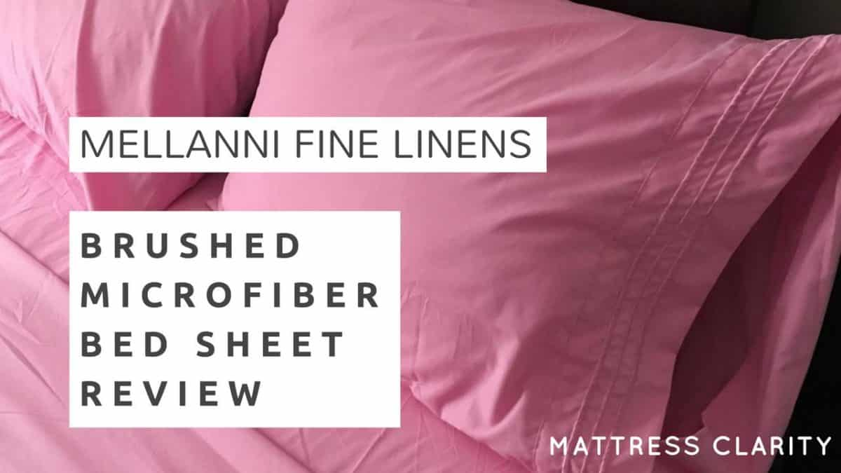 Mellanni Brushed Microfiber Bed Sheet Review