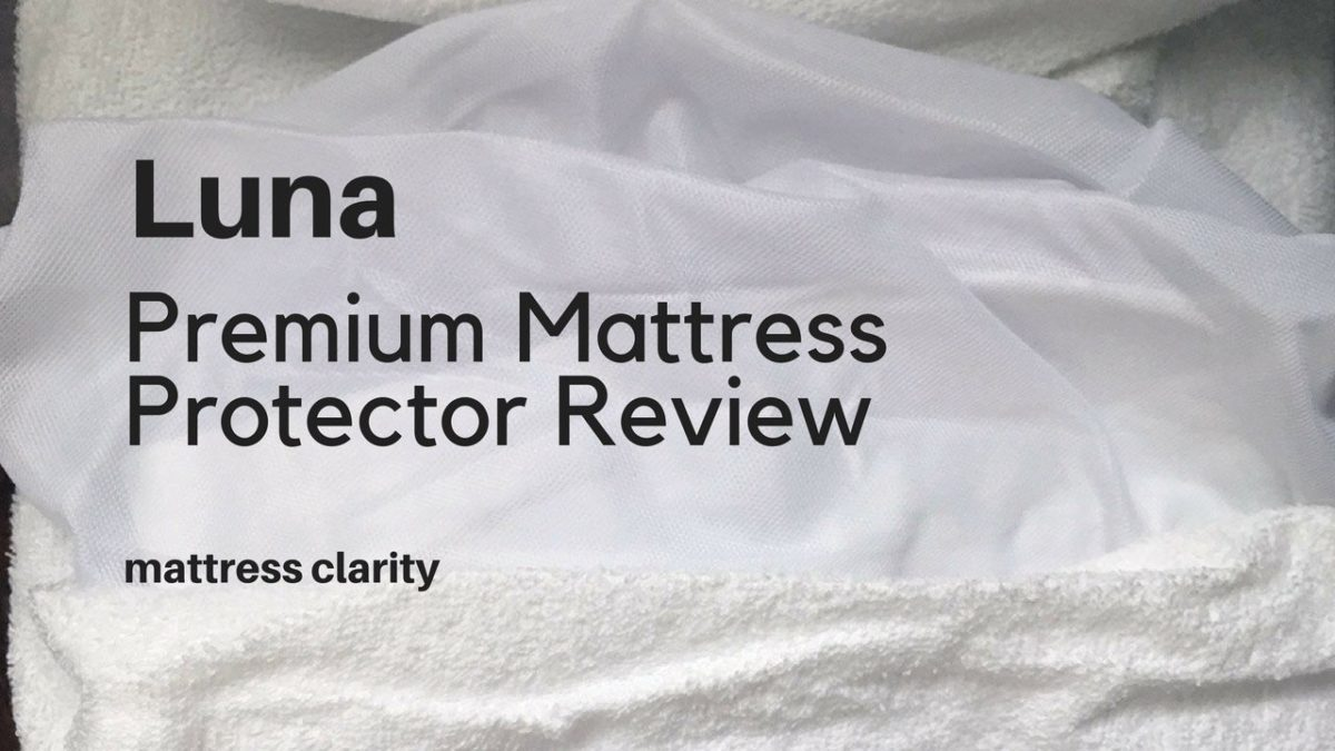 Luna Premium Mattress Protector Review