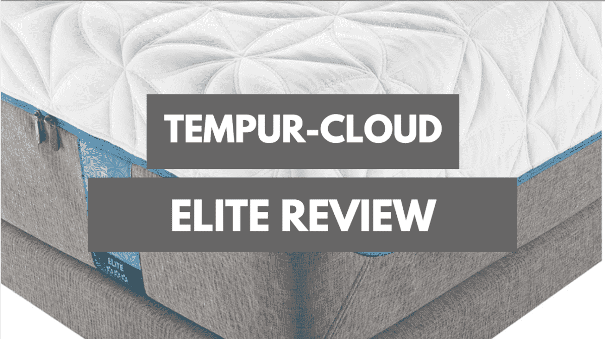 Tempur Pedic Tempur Cloud Elite Review