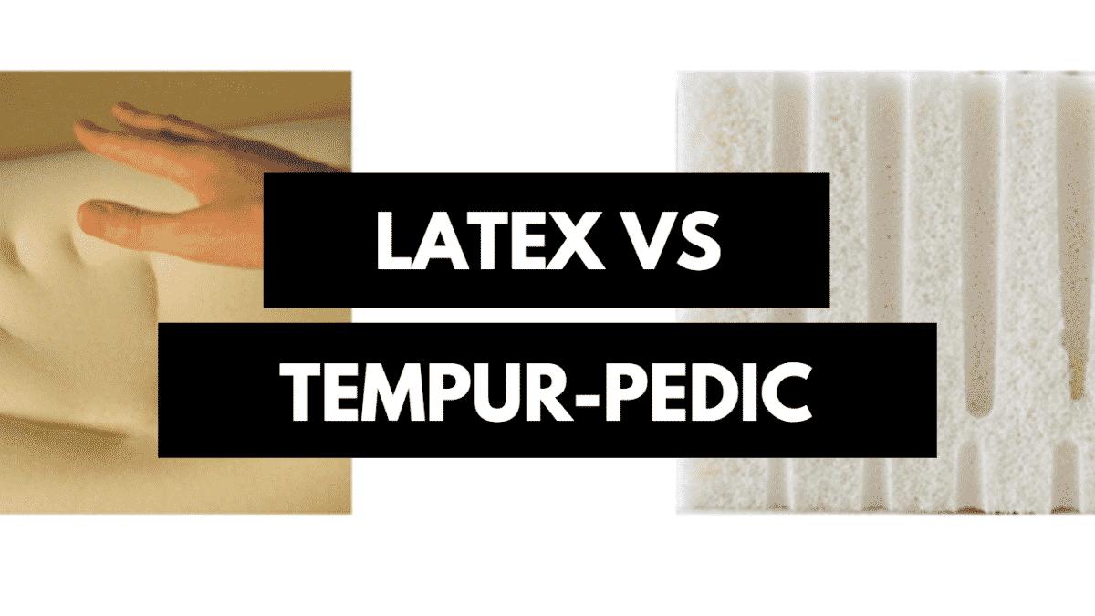 Tempurpedic Vs Sleep Number >> Latex Mattress Vs Tempurpedic- Which Is Right For You?
