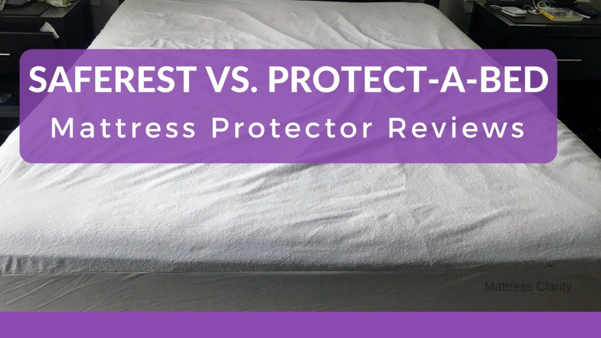 Mattress Protector Reviews: SafeRest Vs. Protect-A-Bed