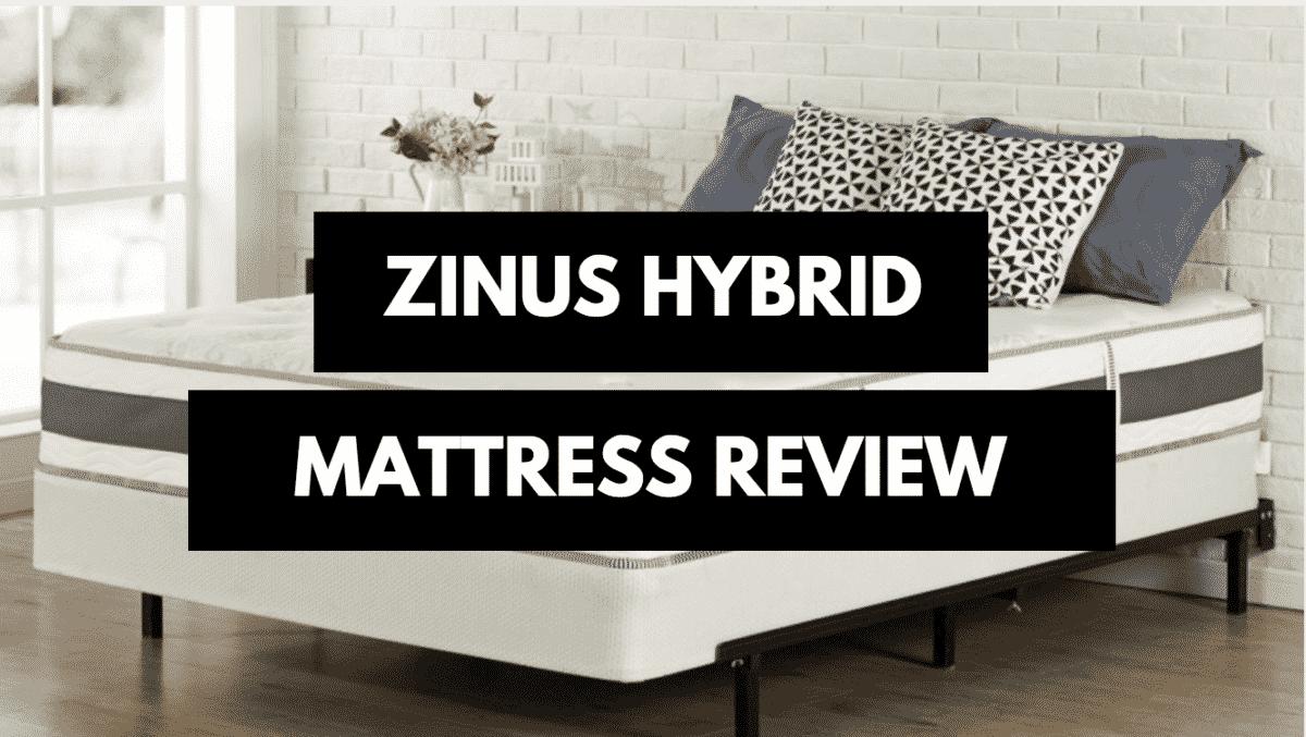 Zinus Hybrid Mattress Review Mattress Clarity