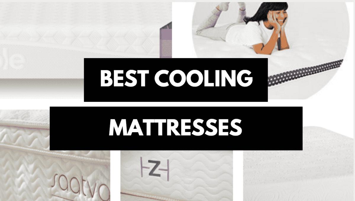 Best Cooling Mattress Best Mattress For Hot Sleepers