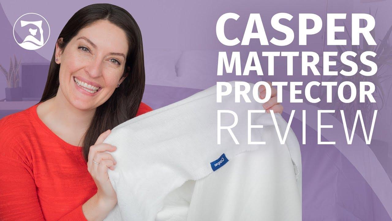 Casper Mattress Protector Review Mattress Clarity