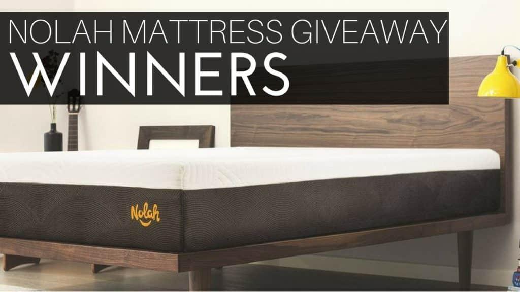 Nolah Mattress Giveaway Winners