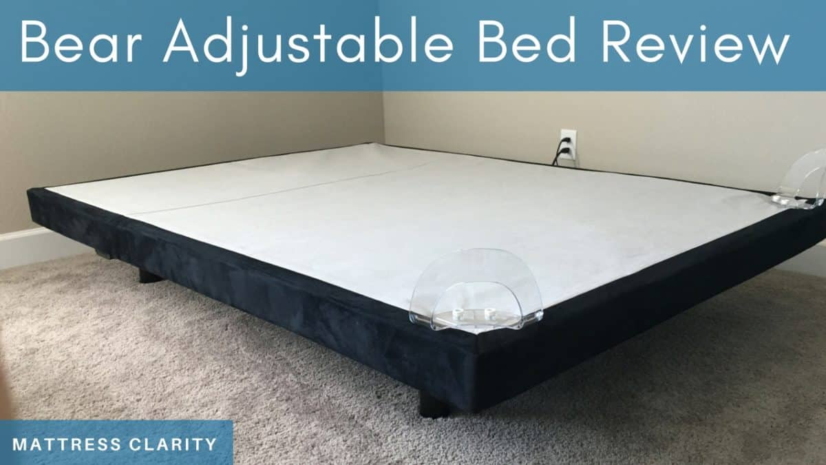Bear Adjustable Base Review Mattress Clarity