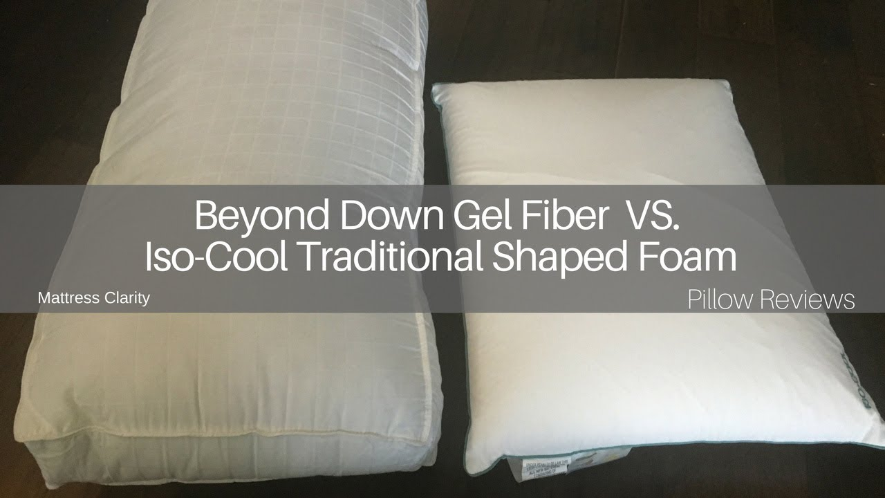 Pillow Reviews Beyond Down Gel Fiber Vs Iso Cool