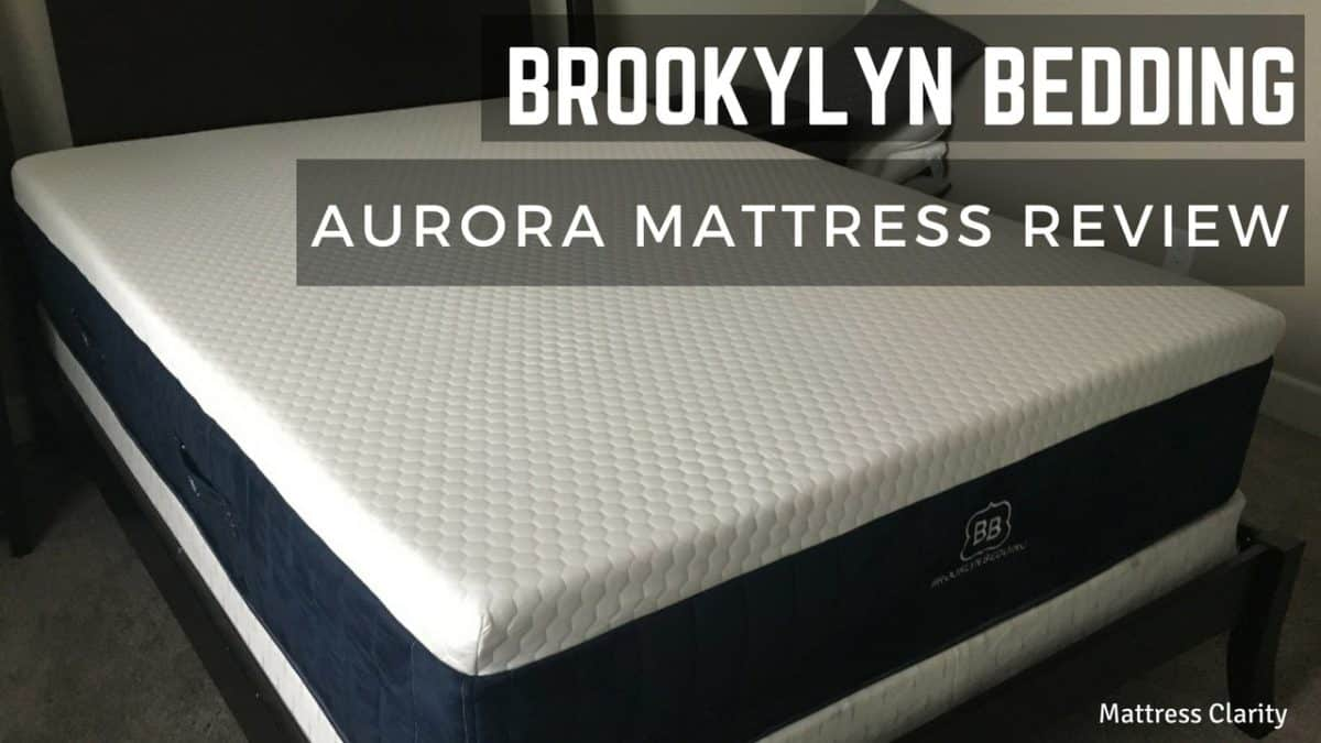 Brooklyn Bedding Aurora Hybrid Mattress Review