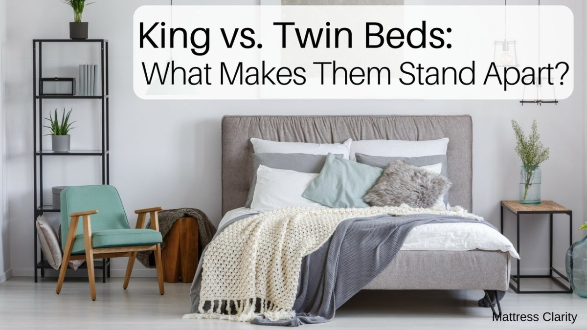 King Vs Twin Beds What Makes Them Stand Apart Mattress Clarity