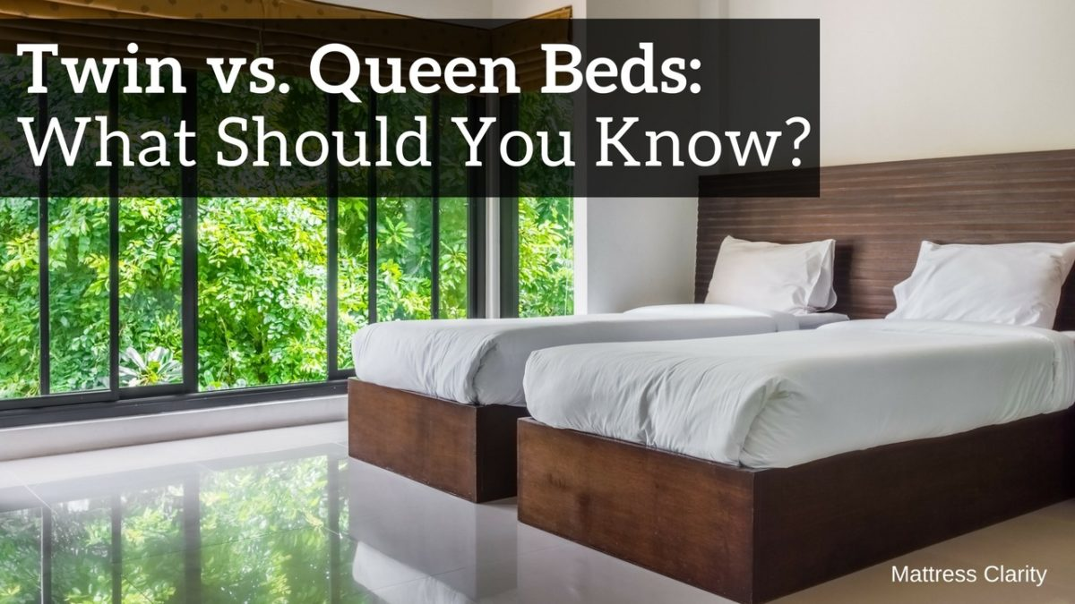 Twin Vs Queen Beds What Should You Know Mattress Clarity