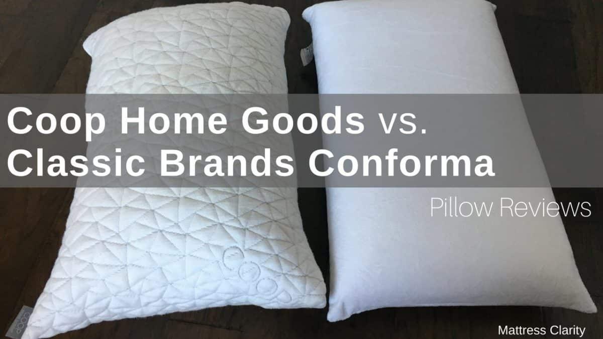 Pillow Reviews Coop Home Goods Vs Classic Brands Conforma