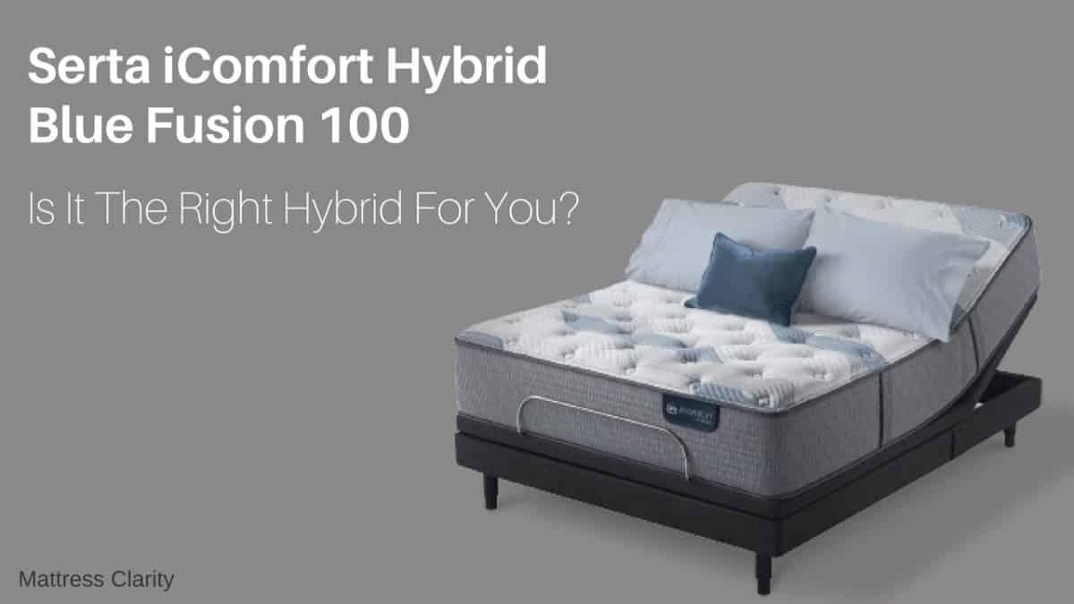 Serta Icomfort Hybrid Blue Fusion 100 Is It The Right