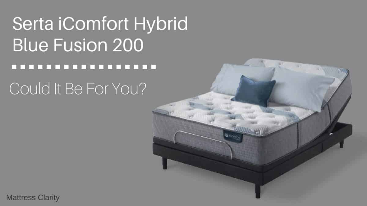 Serta Icomfort Hybrid Blue Fusion 200 Could It Be For You