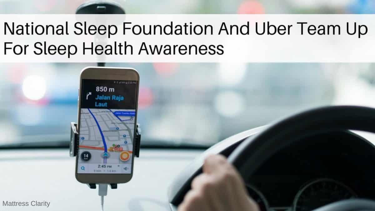 National Sleep Foundation And Uber Team Up For Sleep