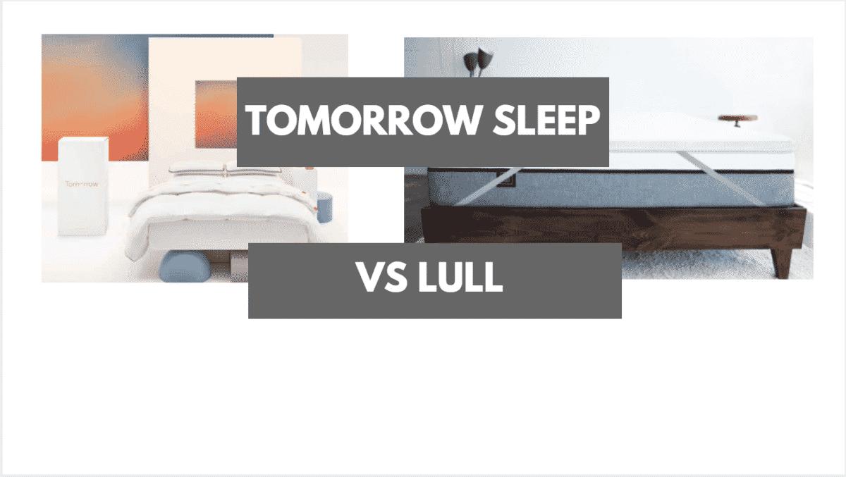 Tomorrow Sleep Vs Lull Which Should You Choose