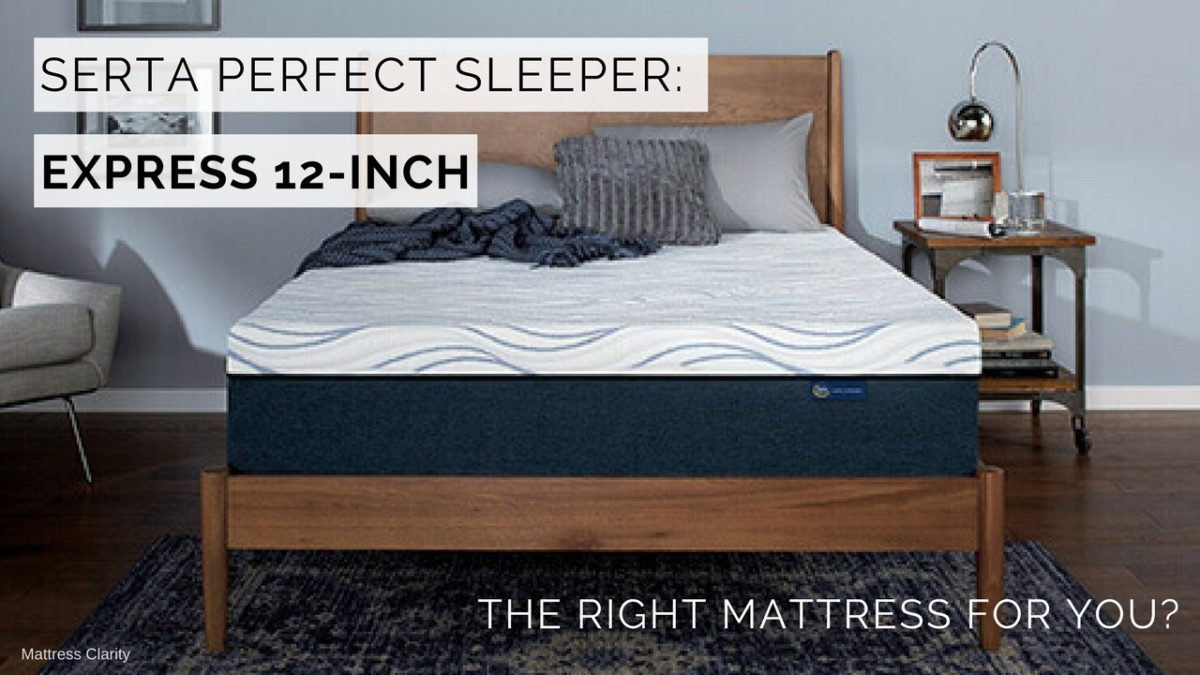 Serta Perfect Sleeper Express 12 Inch The Right