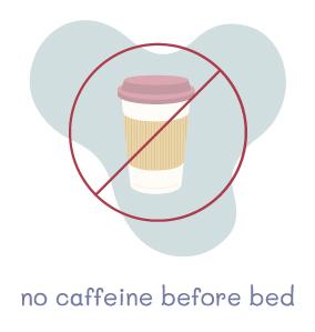 No Caffeine Before Bed