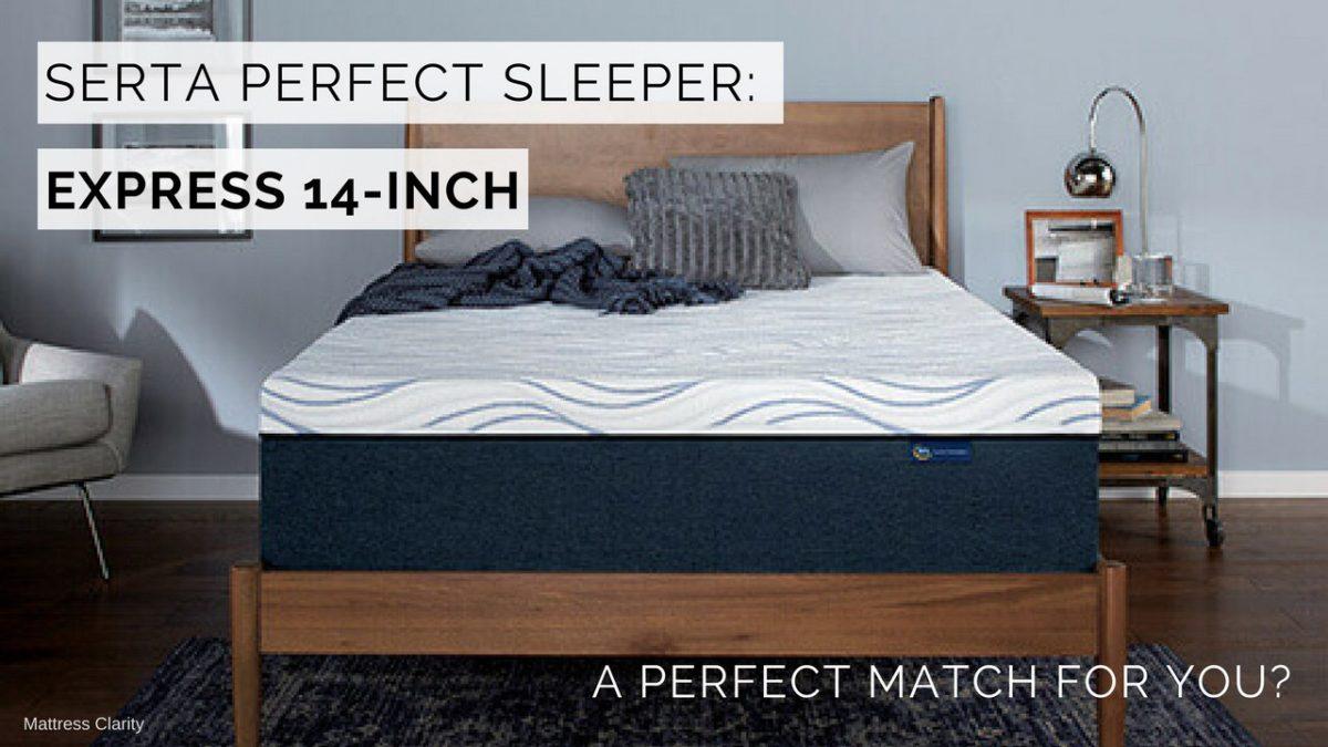 Serta Perfect Sleeper Express 14 Inch A Perfect Match