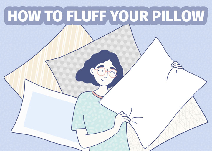 How To Fluff Your Pillow