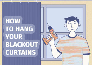 How To Hang Your Balckout Curtains